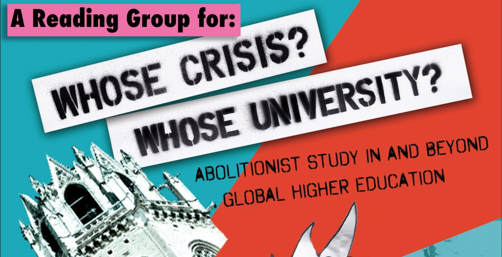 a reading group for Whose Crisis? Whose University?